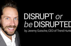 Disrupt or be Disrupted
